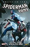 Spiderman 2099 6. Apocalipsis Soon