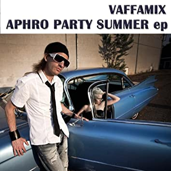 Aphro Party Summer EP