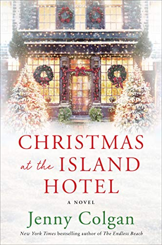 Christmas at the Island Hotel: A Novel