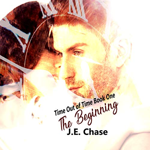 Time out of Time, Book One: The Beginning audiobook cover art