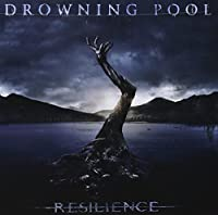 Resilience by Drowning Pool (2013-04-09)
