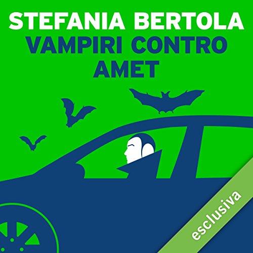 Vampiri contro Amet audiobook cover art