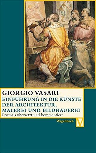 Einführung in die Künste der Architektur, Malerei und Bildhauerei (Vasari)
