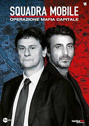 Squadra mobile. Operazione mafia capitale. DVD