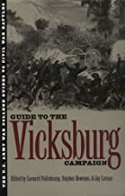 The Guide to the Vicksburg Campaign (U.S. Army War College Guides to Civil War Battles, Vol 6)