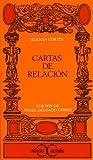 Cartas de relación (CLASICOS CASTALIA. C/C.) (Spanish Edition)
