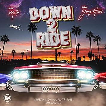 Down 2 Ride (feat. PIROyungheat)