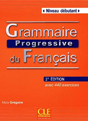 Grammaire Progressive Du Francais Niveau Debutant: Livre debutant & CD