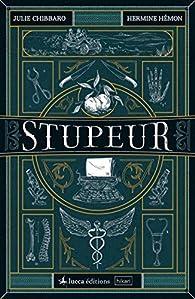 Stupeur par Julie Chibbaro