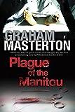 Plague of the Manitou: A 'Manitou' Horror Novel (English Edition)