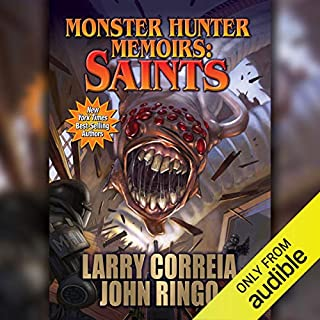 Monster Hunter Memoirs: Saints                   By:                                                                                                                                 Larry Correia,                                                                                        John Ringo                               Narrated by:                                                                                                                                 Oliver Wyman                      Length: 10 hrs and 44 mins     2,953 ratings     Overall 4.8