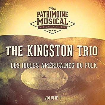 Les Idoles Américaines Du Folk: The Kingston Trio, Vol. 1