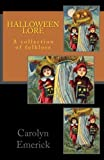 Halloween Lore: A collection of folklore (European Folklore) (Volume 1)