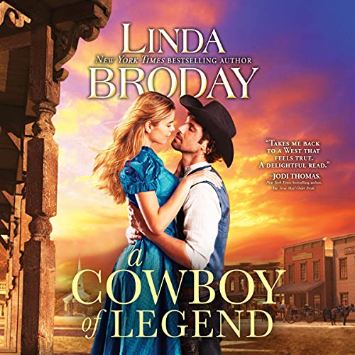 A Cowboy of Legend Audiobook By Linda Broday cover art