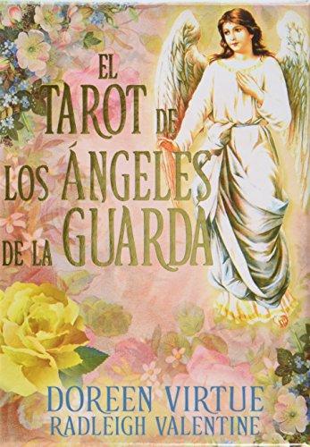 El Tarot De Los Ángeles De La Guarda