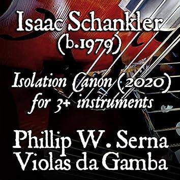 Isaac Schankler: Isolation Canon