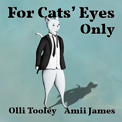 For Cats' Eyes Only audiobook cover art