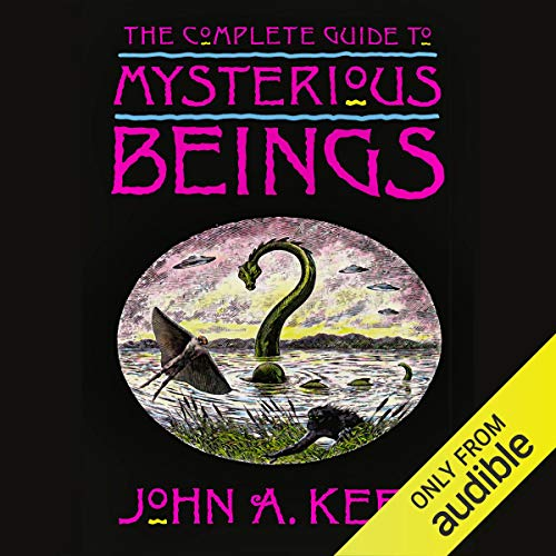 The Complete Guide to Mysterious Beings cover art