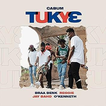 Tukye (feat. Braa Benk, Reggie, Jay Bahd & O'Kenneth)
