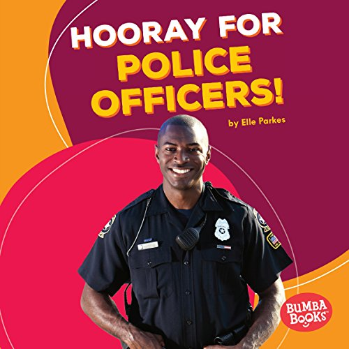 Hooray for Police Officers! copertina