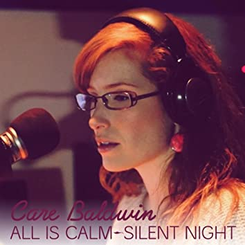 All Is Calm / Silent Night