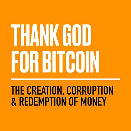Couverture de Thank God for Bitcoin