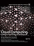 Cloud Computing: Concepts, Technology & Architecture (The Pearson Service Technology Series from Thomas Erl)