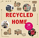 Recycled Home (English Edition)