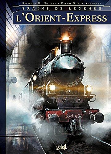 Trains de légende T01: Orient-express
