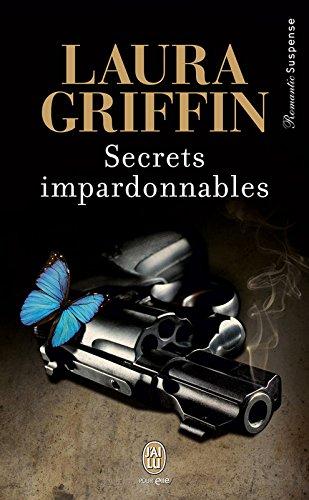 Secrets impardonnables (J'ai lu Frissons t. 9952)
