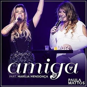Amiga (Participação especial de Marília Mendonça) [Ao vivo]