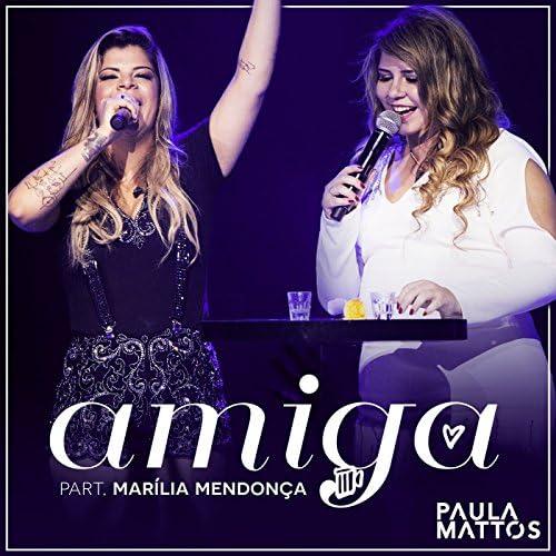 Paula Mattos feat. Marília Mendonça