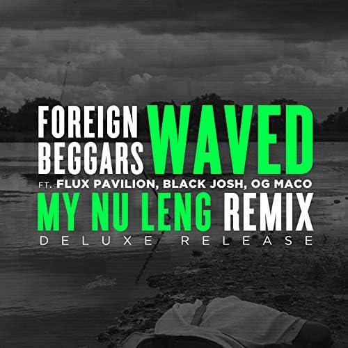 My Nu Leng & Foreign Beggars feat. Flux Pavilion, Og Maco & Black Josh