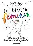 La puissance du féminin (DEVELOPPEMENT P) - Format Kindle - 12,99 €