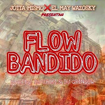 Flow Bandido