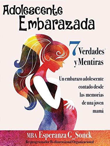Adolescente Embarazada: 7 Verdades y Mentiras, un embarazo ...