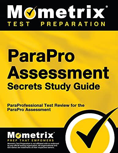 Parapro Assessment Secrets Study Guide Paraprofessional Test Review For The Parapro Assessment