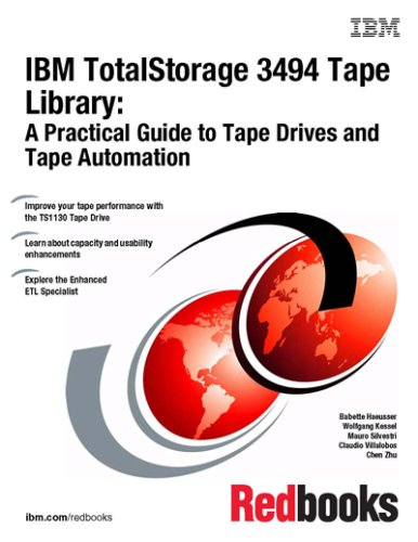 IBM Totalstorage 3494 Tape Library: A Practical Guide to Tape Drives and Tape Automation