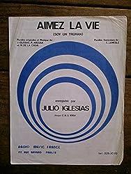 AIMEZ LA VIE (SOY UN TRUHAN) partition JULIO IGLESIAS