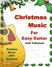 Christmas Music for Easy Guitar with Tablature