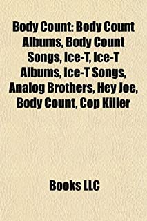 Body Count: Ernie C, D-Roc the Executioner, Victor Ray Wilson,
