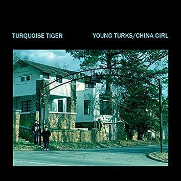 Young Turks/China Girl