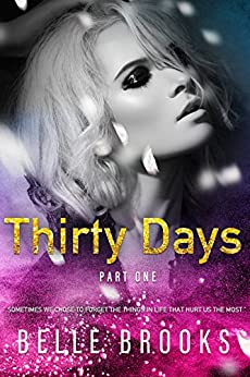 Thirty Days: Part One by [Belle Brooks, Karen Harper, Emily Lawrence`]