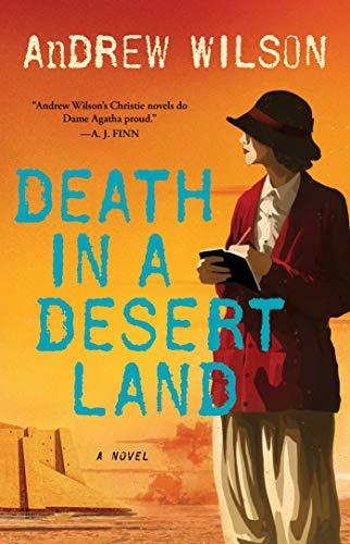 Death in a Desert Land: A Novel (Agatha Christie Book 3)