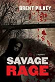 Image of Savage Rage: A Mystery (The Rage Series)