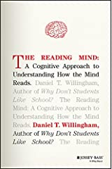 The Reading Mind: A Cognitive Approach to Understanding How the Mind Reads Kindle Edition