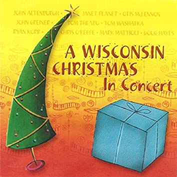 A Wisconsin Christmas (In Concert)
