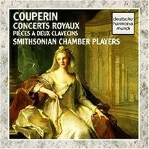 Best Francois Couperin: Concerts Royaux; Pieces A Deux Clavecins Reviews