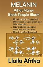 Melanin: What Makes Black People Black PDF