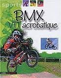 BMX et VTT acrobatique
